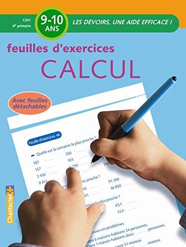 Feuilles d'exercices calcul CM1 par Moniek Vermeulen