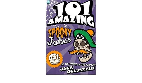 101 amazing spooky jokes goldstein jack