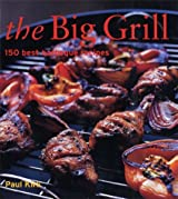The Big Grill by Paul Kirk (2003-05-08)