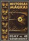 Historias mágicas par Remy De Gourmont