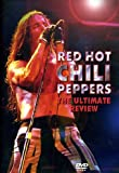 Red Hot Chili Peppers - the Ultimate Review [Import anglais]