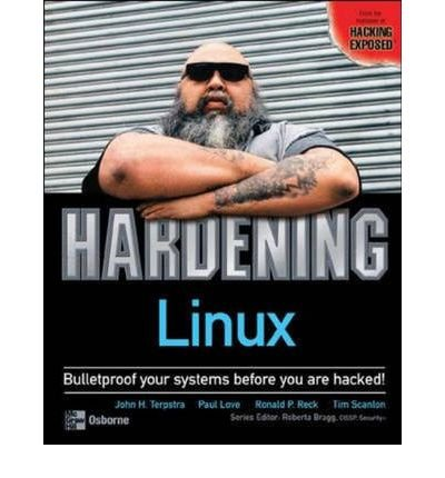 [(Hardening Linux )] [Author: John H. Terpstra] [Jul-2004]