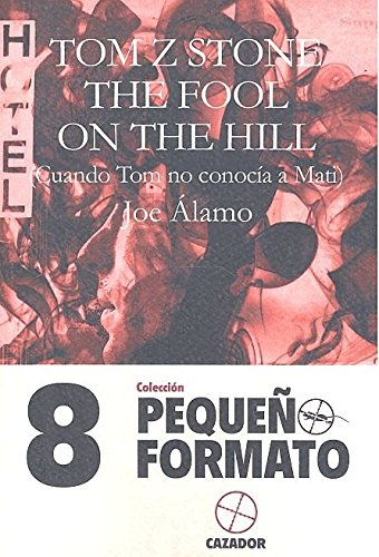TOM Z STONE-THE FOOL ON THE HILL (PEQUEÑO FORMATO)