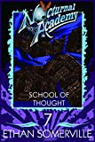 Nocturnal Academy 7 - School of Thought