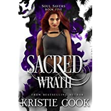 Sacred Wrath (Soul Savers Book 5) (English Edition)