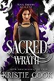 Sacred Wrath (Soul Savers Book 5)