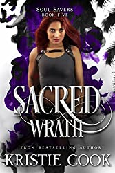 Sacred Wrath (Soul Savers Book 5)