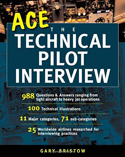 Ace the Technical Pilot Interview por Gary v. Bristow