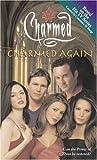 Charmed Again: A Novelization