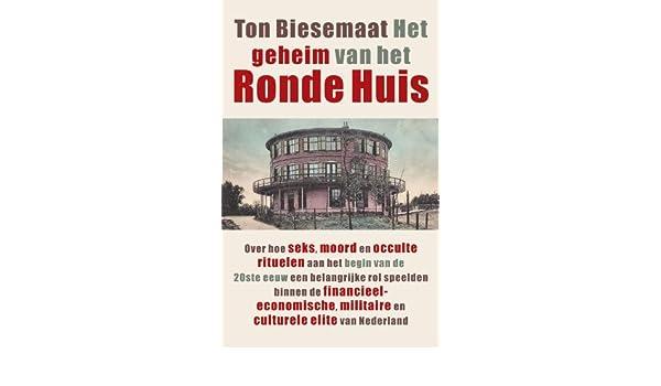 Ton Biesemaat Het Ronde Huis.Het Geheim Van Het Ronde Huis Amazon It Ton Biesemaat Libri In