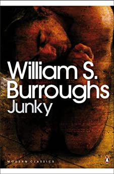 Junky: The Definitive Text of 'Junk' (Penguin Modern Classics) by [Burroughs, William S.]