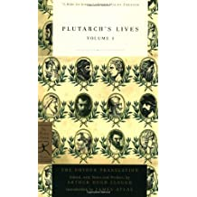 Plutarch's Lives, Volume 1: The Dryden Translation (Modern Library Classics)