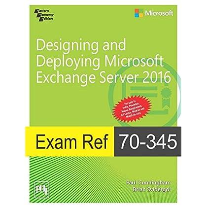 Exam Ref 70-345 : Designing And Deploying Microsoft Exchange Server 2016 [Paperback]