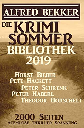Die Krimi Sommer-Bibliothek 2019: 2000 Seiten atemlose Thriller Spannung