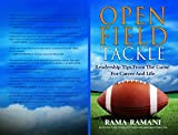 Open Field Tackle: Leadership Tips From The Game For Career and Life