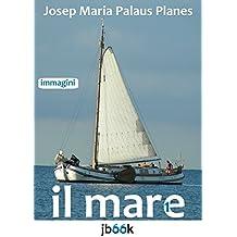 IL MARE [1] (Italian Edition)
