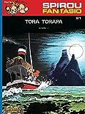Tora Torapa: (Neuedition) (Spirou & Fantasio, Band 21)