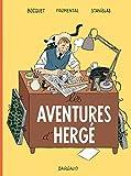 Les Aventures d'Hergé - nouvelle édition augmentée 1 (Aventures d'Hergé (Les)) (French Edition)
