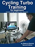 Image de Cycling Turbo Training for Beginners - a quick start guide to cycling indoors to