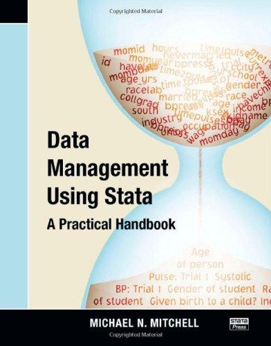 Data Management Using Stata: A Practical Handbook por Michael N. Mitchell