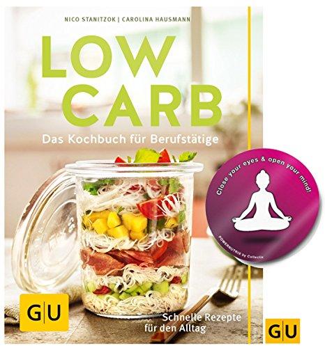 GU Low Carb: Das Kochbuch für Berufstätige. Schnelle Rezepte für Den Alltag Diät&Gesundheit Broschiert + 1 Yoga Sticker Gratis
