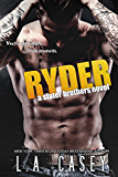 RYDER (Slater Brothers Book 4) (English Edition)