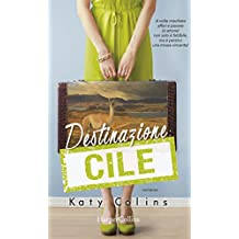 Amazon katy colins kindle store destinazione cile lonely hearts travel club vol 3 italian edition fandeluxe