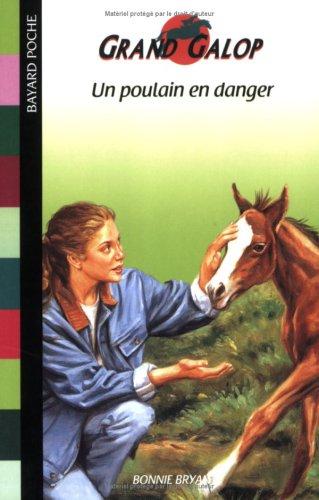 Un poulain en danger par Bonnie Bryant