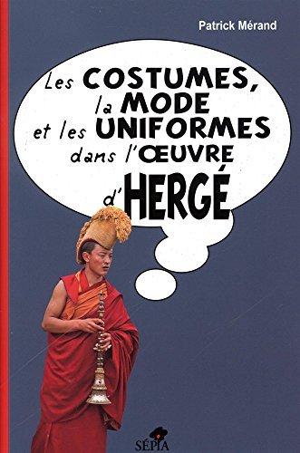 Les costumes, la mode et les uniformes dans l'oeuvre d'Hergé