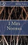 Scarica Libro I Miti Norreni (PDF,EPUB,MOBI) Online Italiano Gratis