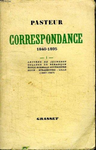 Correspondance.1840-1895. lettres de jeunesse, college de besanscon, ecole normale superieure, dijon strasbourg lille.