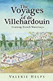 The Voyages of de Villehardouin - Cruising French Waterways
