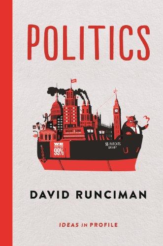 Politics: Ideas in Profile (English Edition) por David Runciman