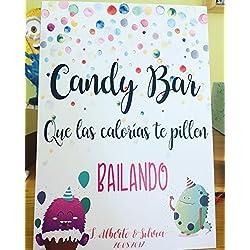 """Cartel Candy Bar """"Que las calorías te pillen bailando"""""""