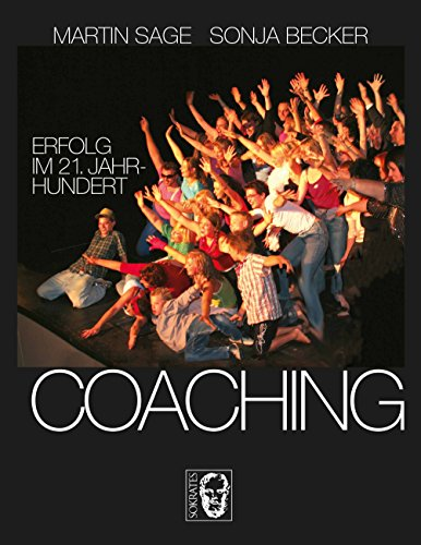 Coaching: Erfolg im 21. Jahrhundert