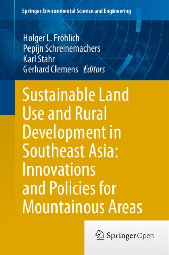 Sustainable Land Use and Rural Development in Southeast Asia: Innovations and Policies for Mountainous Areas (Springer Environmental Science and Engineering) (Ebook-fröhlich)