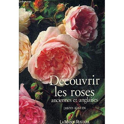 Découvrir les roses anciennes et anglaises