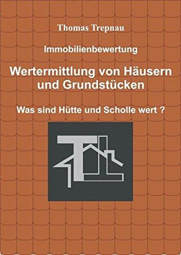 Immobilienbewertung: Wertermittlung von Häusern und Grundstücken (Vermieter-Ratgeber)