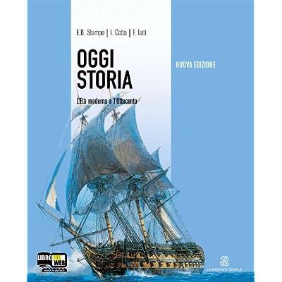 Oggi Storia. Con Dvd. Per La Scuola Media: 2