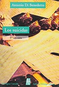 Suicidas par Antonio Di Benedetto