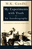 My Experiments with Truth: An Autobiography