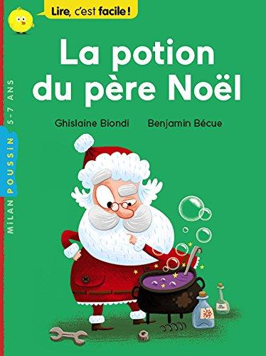 La potion du père Noël (Milan poussin) por Ghislaine Biondi