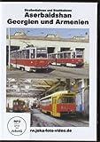 Aserbaidshan, Georgien und Armenien - Straßenbahnen und Stadtbahnen