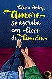 Amore se escribe con licor de limón (Contemporánea)