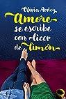 Amore se escribe con licor de limón par Olivia