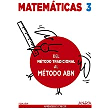 Matemáticas 3. Método ABN. Del método tradicional al método ABN. - 9788469815601