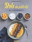 Bols du petit déj' en 4 ingrédients