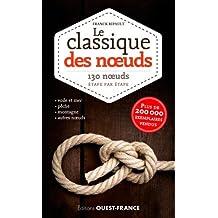 LE CLASSIQUE DES NOEUDS