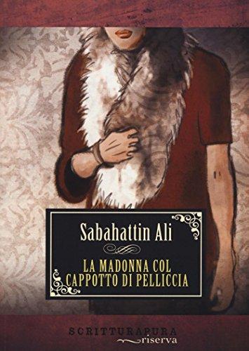 Madonna col cappotto di pelliccia Sabahattin Ali Libro