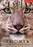 World Book 2010 - The World's Favorite Encyclopedia -